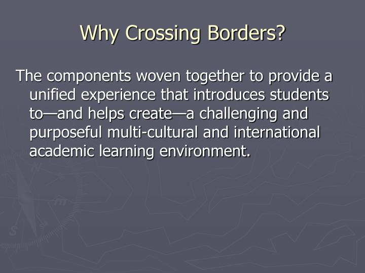 Why Crossing Borders?