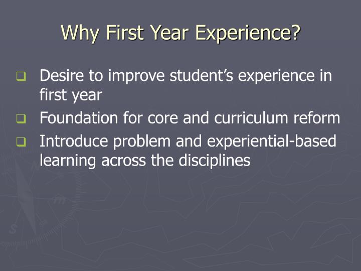 Why First Year Experience?