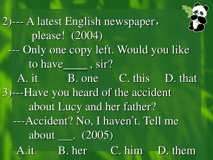 2)--- A latest English newspaper