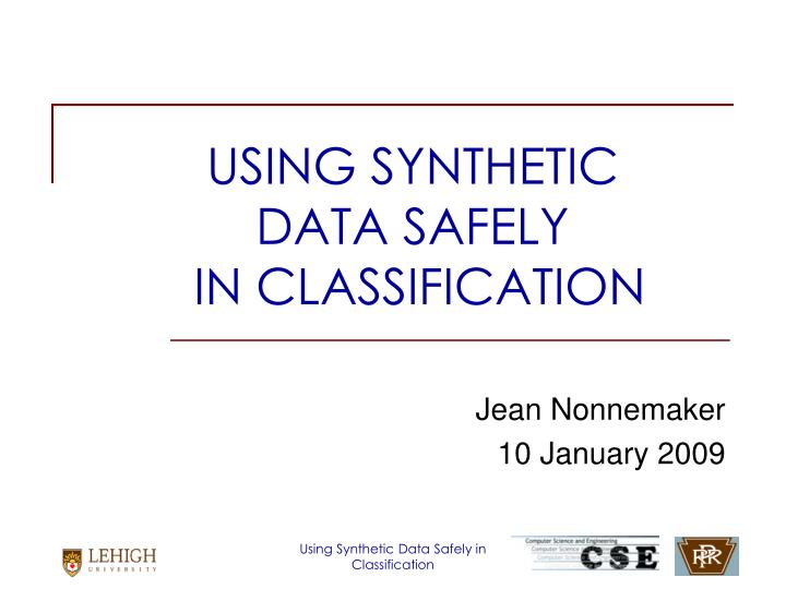 Using synthetic data safely in classification