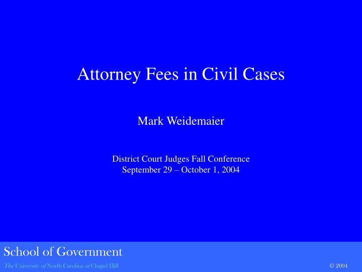 Attorney Fees in Civil Cases