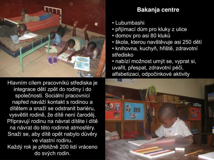 Bakanja centre