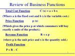 review of business functions