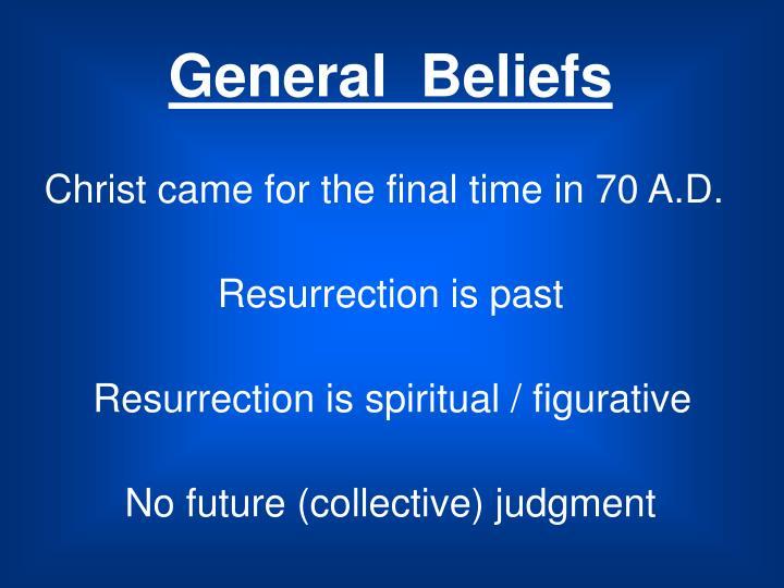 General  Beliefs