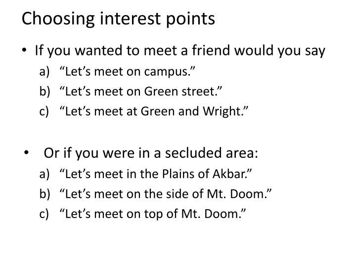 Choosing interest points