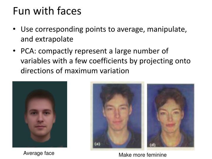 Fun with faces