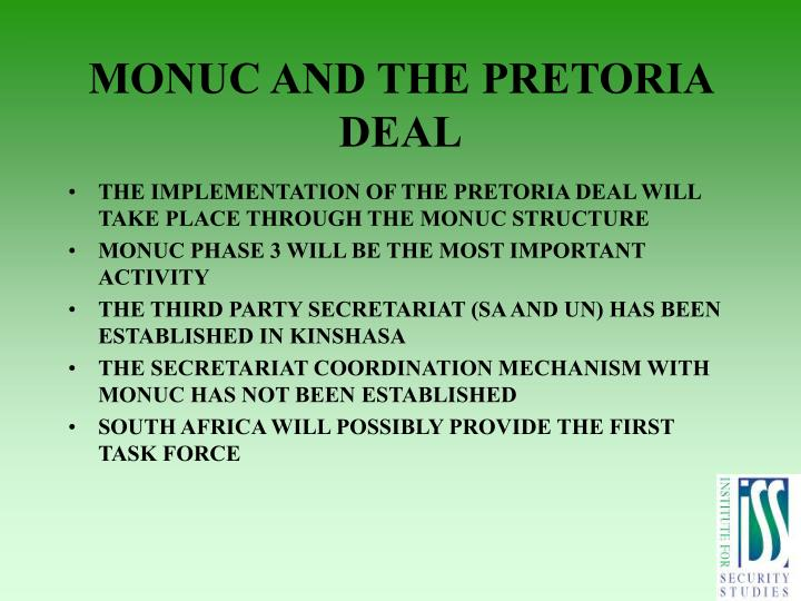 MONUC AND THE PRETORIA DEAL