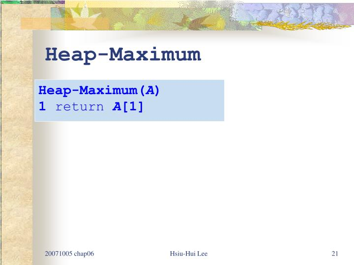 Heap-Maximum