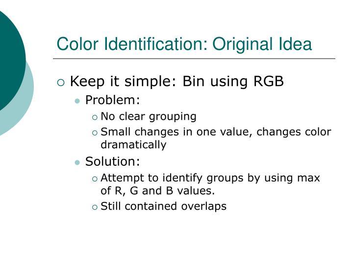 Color Identification: Original Idea