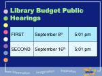 library budget public hearings