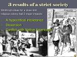 3 results of a strict society