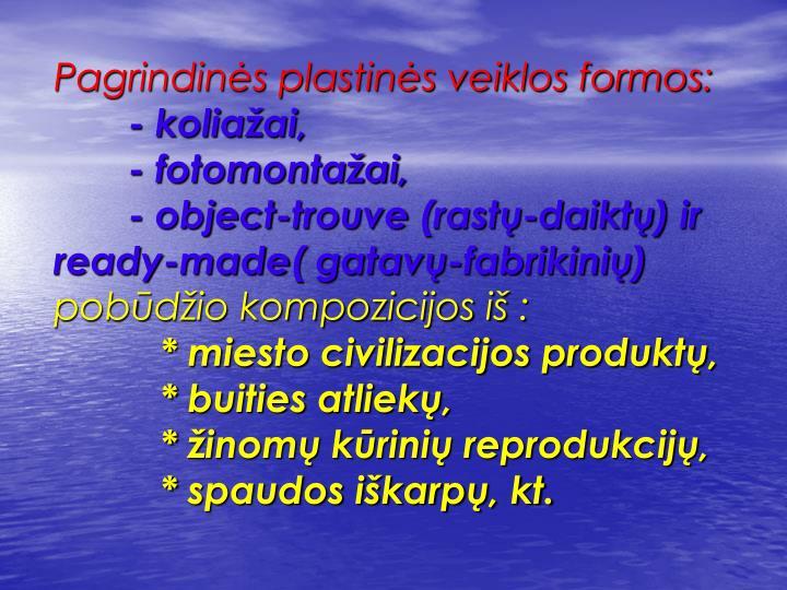 Pagrindinės plastinės veiklos formos