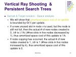 vertical ray shooting persistent search trees13
