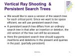 vertical ray shooting persistent search trees4