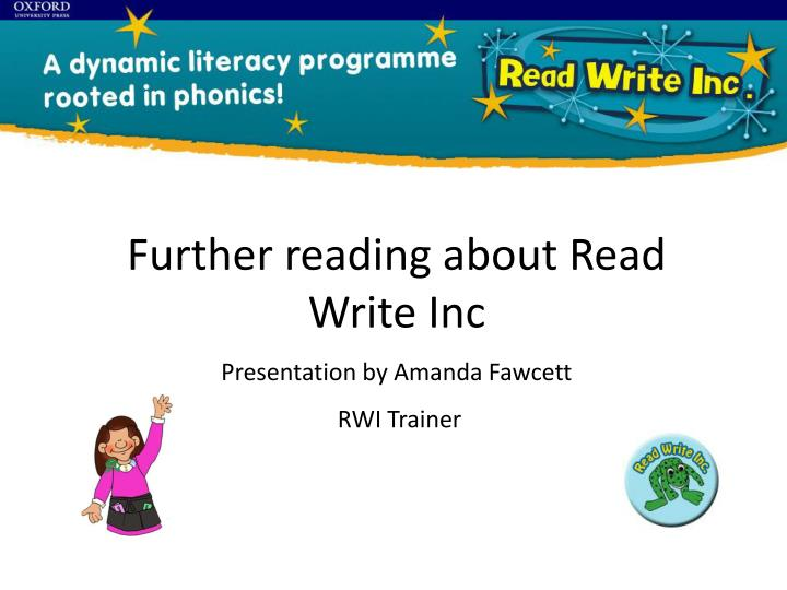 Further reading about Read Write Inc