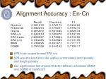 alignment accuracy en cn