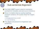 sub sentential alignment