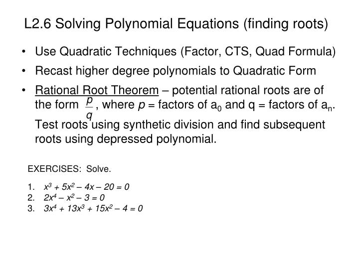 L2.6 Solving Polynomial Equations (finding roots)