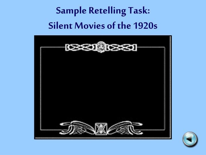 Sample Retelling Task: