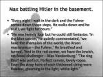 max battling hitler in the basement