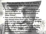 max escaping the raid of nazi s eliminating the jewish society