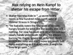 max relying on mein kumpf to shelter his escape from hitler