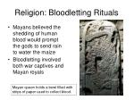 religion bloodletting rituals