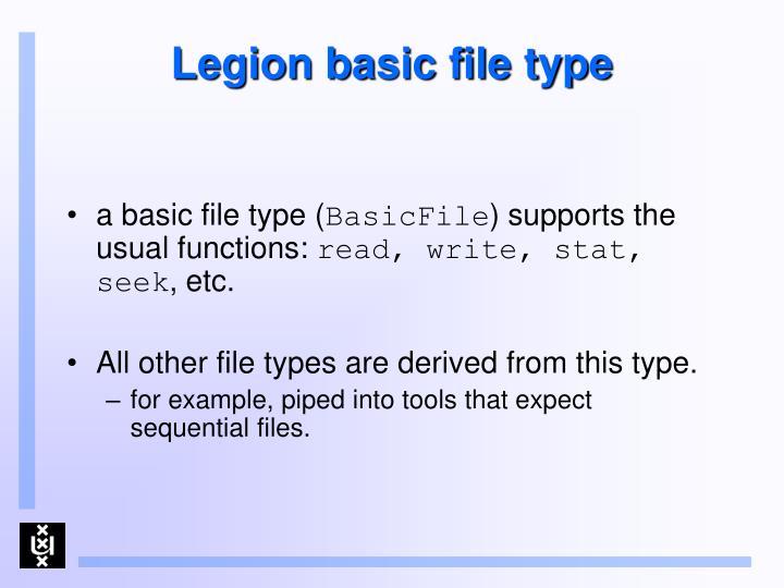 Legion basic file type