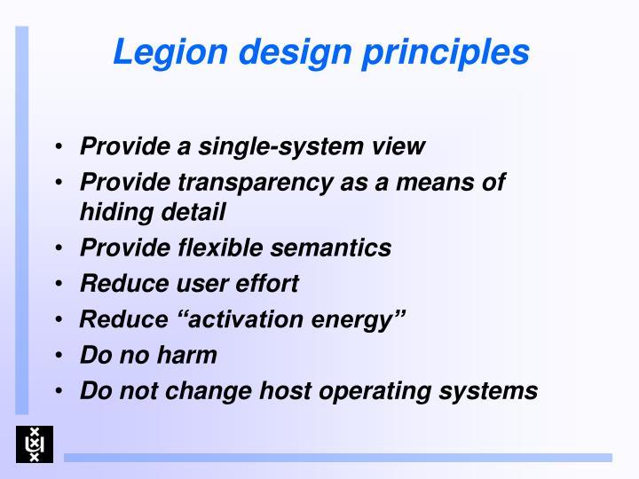 Legion design principles
