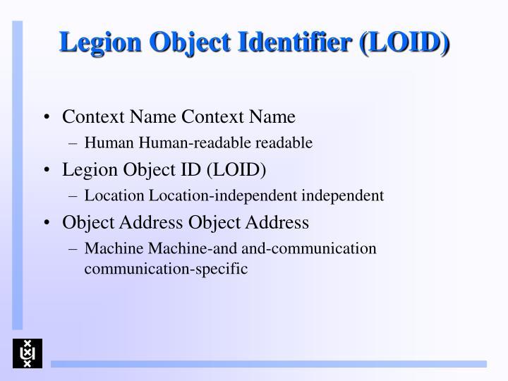 Legion Object Identifier (LOID)