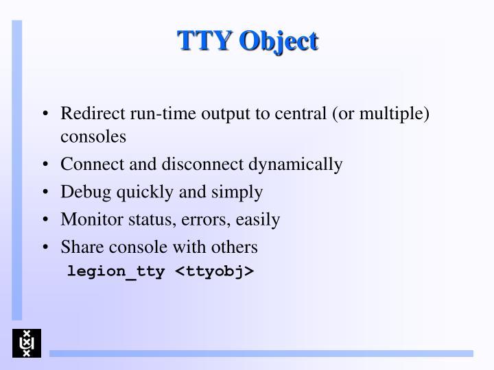 TTY Object