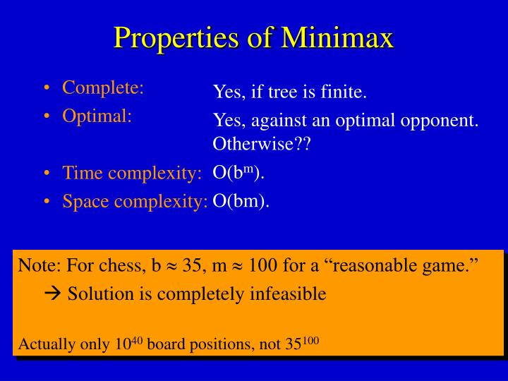 Properties of Minimax