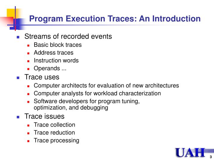 Program execution traces an introduction