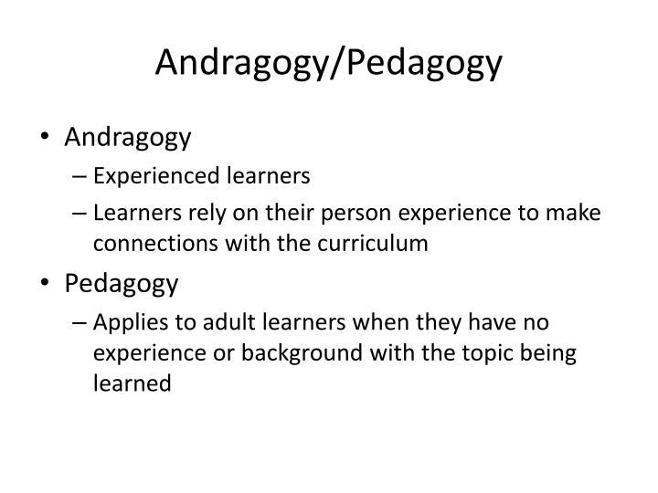 Andragogy/Pedagogy