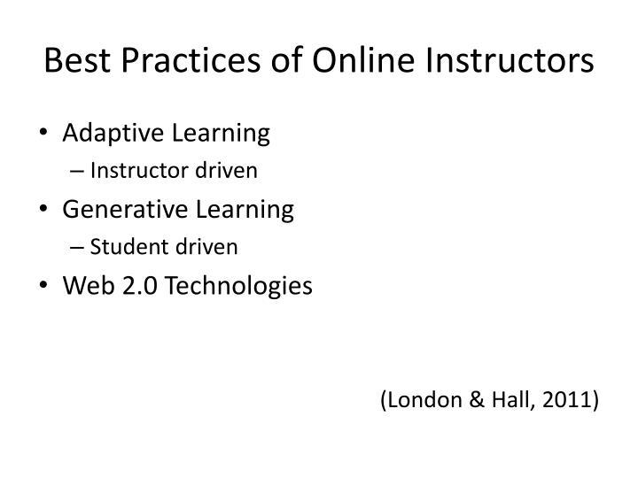 Best Practices of Online Instructors