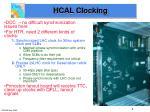 hcal clocking