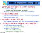 htr integration goals 2003