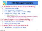 htr principal functions