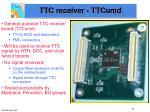 ttc receiver ttcumd
