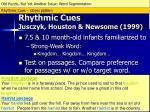 rhythmic cues jusczyk houston newsome 19991