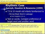 rhythmic cues jusczyk houston newsome 19992