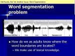 word segmentation problem