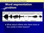 word segmentation problem1
