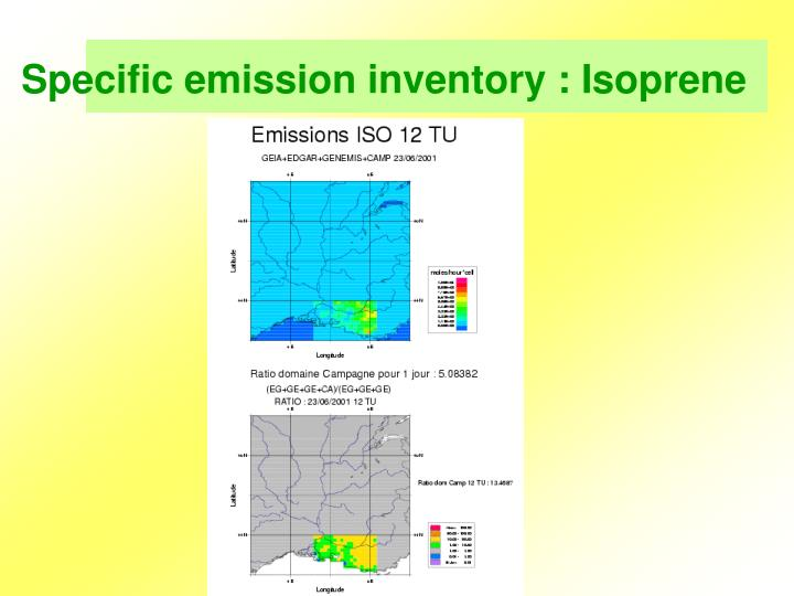 Specific emission inventory : Isoprene