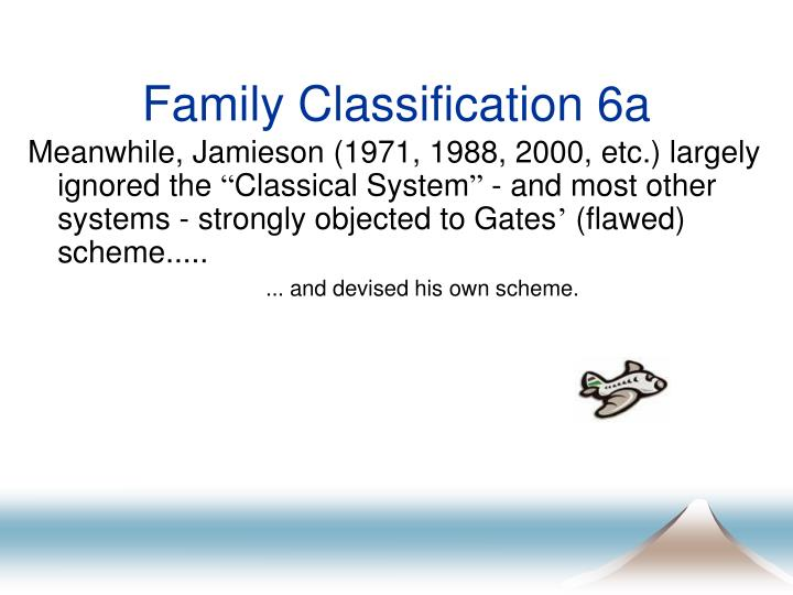 Family Classification 6a