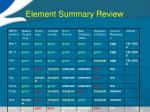 element summary review