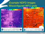 example ndfd images misconfigured wfo grids