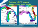 example ndfd images uncoordinated wave height