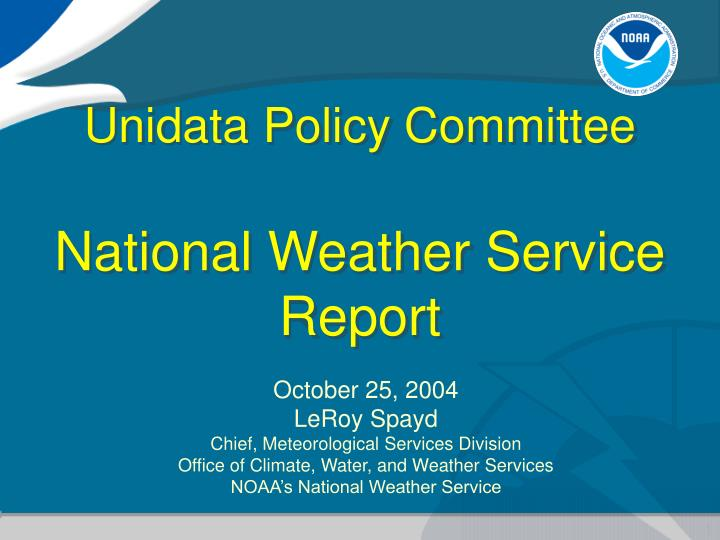 unidata policy committee national weather service report n.