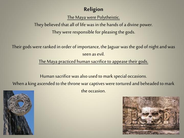 were mayans polytheistic
